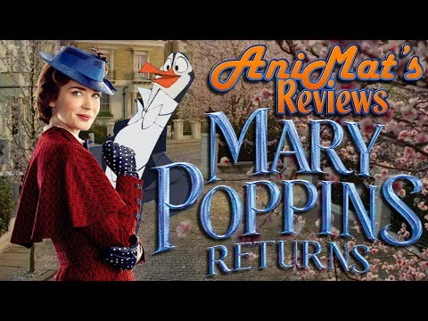 Mary Poppins Returns - AniMat's Reviews