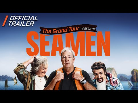 The Grand Tour Presents: Seamen - Official Trailer
