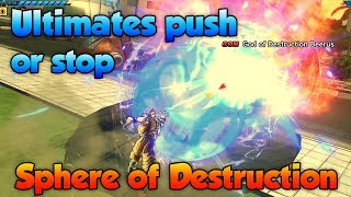 Can Ultimates Push Back Sphere of Destruction? - Dragon Ball Xenoverse 2