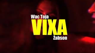 Żabson x Wac Toja - VIXA [LNT BLEND] POMPTAPE 2k19