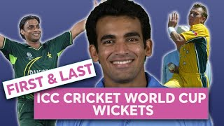 ICC Cricket World Cup wickets - First & Last
