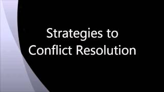 Strategies to Conflict Resolution