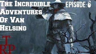 The Incredible Adventures of Van Helsing: Savage Mission - EP6 - (Walkthrough PC Xbox One)