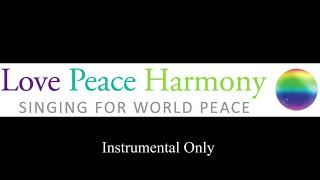 Love Peace and Harmony - Instrumental Only 1 Hour