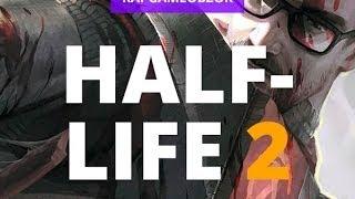 'RAPGAMEOBZOR 2' - Half Life 2