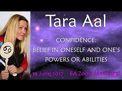 Tara Aal : CONFIDENCE: BELIEF IN ONESELF AND ONE'S POWERS OR ABILITIES