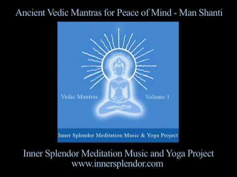 Vedic Mantras For Peace - Inner Splendor Meditation Music Project www.innersplendor