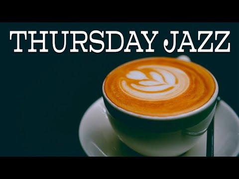 Thursday JAZZ - Mellow Bossa Nova and Soft JAZZ for Relax,Work,Study