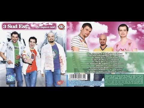3 Sud Est* - Cu Capu-n Nori - ALBUM - 2005
