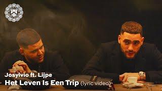 Josylvio - Het Leven Is Een Trip ft. Lijpe (prod. Diquenza) [Lyric Video]