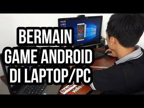 Bagaimana Cara Bermain Game Android di Laptop/PC dengan Mudah