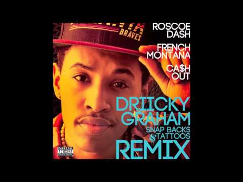 """Driicky Graham """"Snap Backs & Tattoos"""" Remix feat. French Montana, Roscoe Dash, Ca$h Out"""