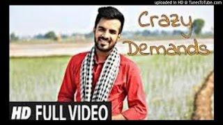 Crazy Demands || Latest Punjabi Song || Happy Raikoti