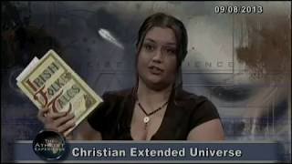 Atheist Experience #830: Christian Extended Universe