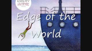 Watch Emery Edge Of The World video