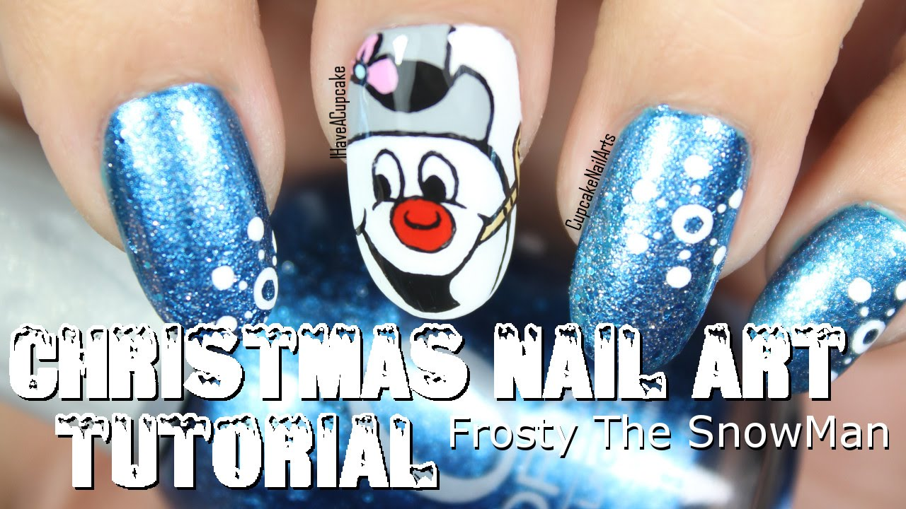 Christmas Nail Art Tutorial - Frosty The Snowman Nails - YouTube