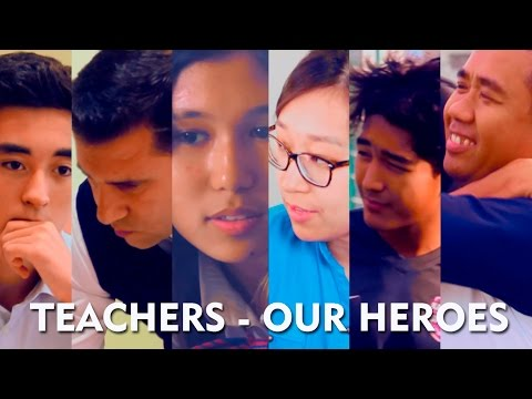 Teachers are our heroes