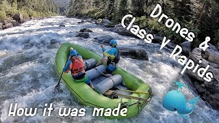 BTS GoPro FPV Drone Shoot | Payette River Idaho | CLASS V Rapids!