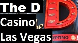 Las vegas The D Casino Hidden Camera walkthrough