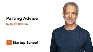 Geoff Ralston - Parting Advice