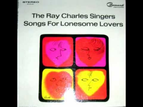 Ray Charles Singers - This Is My Prayer