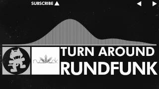 [Indie Dance] - Rundfunk - Turn Around [Monstercat Release]