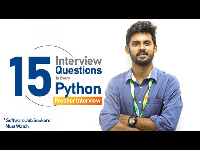 Most Common Interview questions in a Python Interview -  Freshers, Software Job Interview