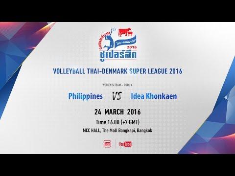 4PM (+7GMT) (W) Philippines (PSL All-Star) vs Idea Khonkaen