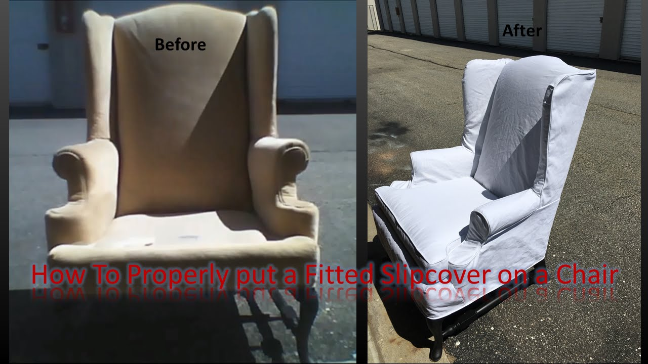 Etonnant How To Properly Put A Fitted Slipcover On A Chair