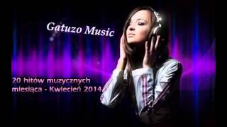 20 hitów muzycznych miesiąca - Kwiecień 2014 - Nowości muzyczne 2014