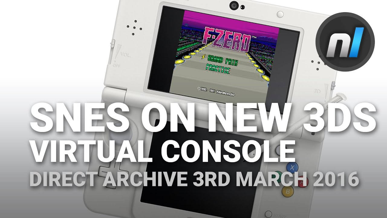 SNES Games on New 3DS Virtual Console (Direct Archive 3rd March 2016 on