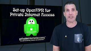 Private Internet Access with OpenVPN