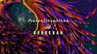 Marcello Tahitoe - Berserah (Official Audio)