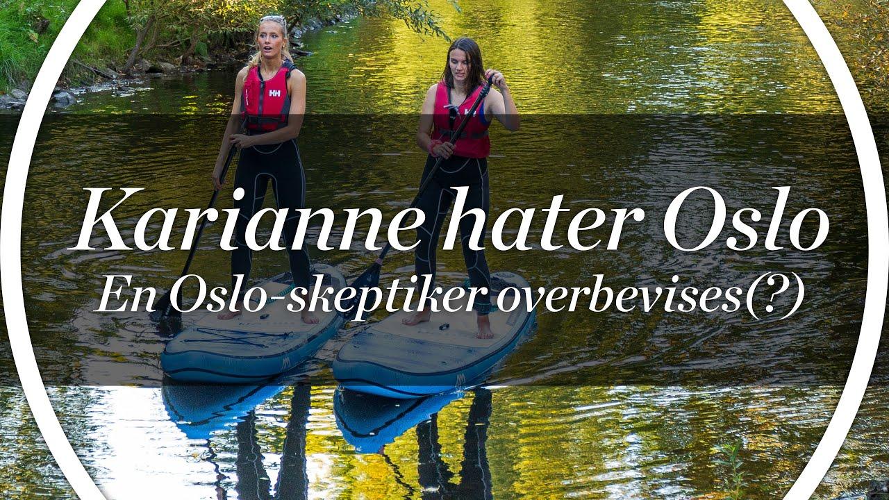 Karianne hater Oslo