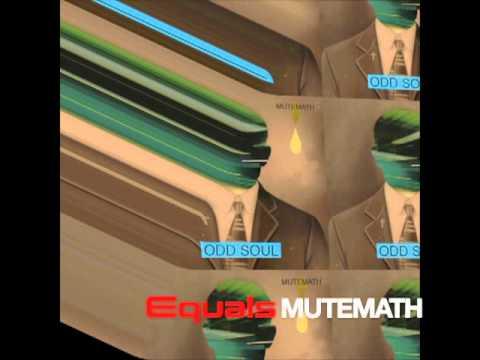 Mutemath - Equals - (Lyrics)
