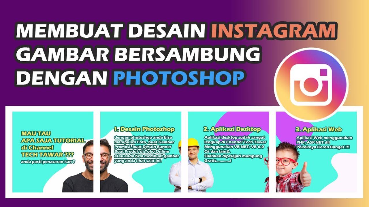 Membuat Desain Instagram Gambar Bersambung Dengan Photoshop