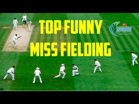 Top Funny Miss fielding ever in Cricket
