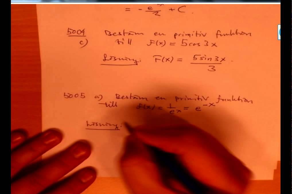 Ma 4 Primitiva funktioner och integraler