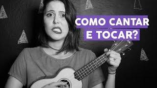 Baixar #AjudaJô: Como cantar e tocar ao mesmo tempo? (Ukulele Tutorial)