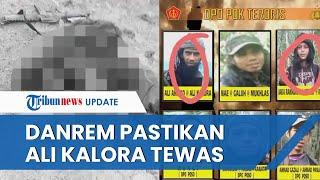 Ali Kalora dan Anak Buahnya Diduga Tewas saat Baku Tembak, Danrem Tadulako Datangi Lokasi