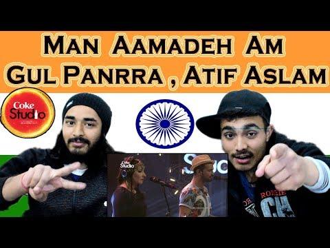 Indian react on  Man Aamadeh Am | Gul Panrra & Atif Aslam | Coke Studio | Swaggy d