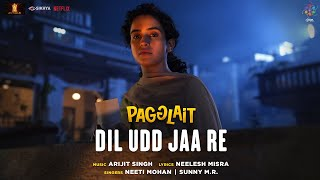 Dil Udd Jaa Re (Pagglait) Neeti Mohan, Sunny M.R. Mp3 Song Download