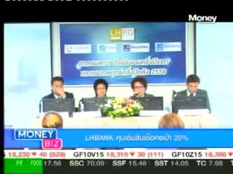 LH Bank แถลงผลการดำเนินงานครึ่งปีแรกและแผนกลยุทธ์ครึ่งปีหลัง 2558