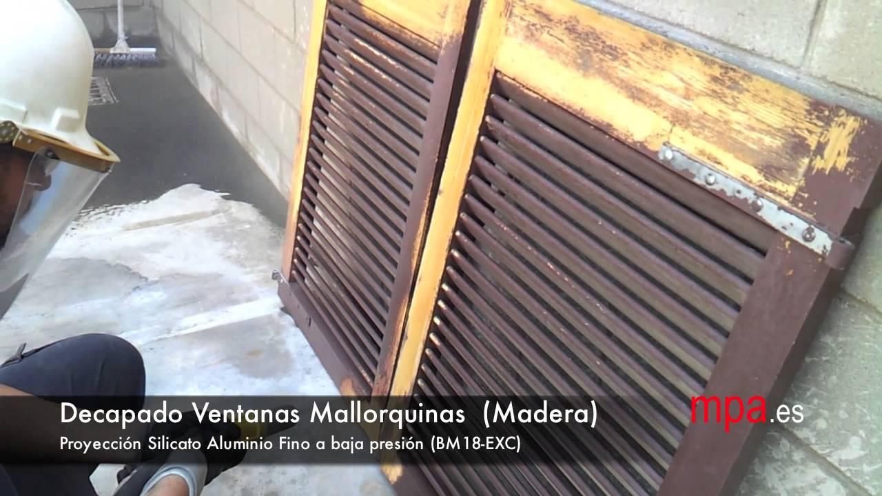 Decapado Ventanas Mallorquinas de madera mpa - YouTube