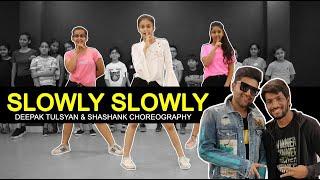 SLOWLY SLOWLY - Dance Cover   GURU RANDHAWA   Deepak & Shashank Choreography   SURPRISE !!!