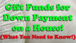 Gift Funds for a Down Payment! (What You Need to Know!)