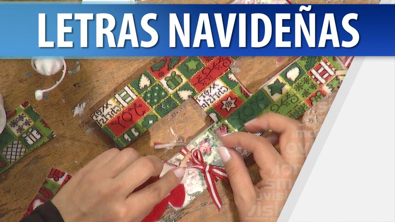 C mo hacer letras navide as adornos navide os youtube for Como hacer decoraciones navidenas