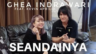 Download Mp3 Seandainya  Vierratale  Cover By Ghea Indrawari Feat. Kevin Aprilio