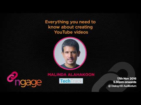 #ngage Talk - Everything you need to know about creating YouTube videos - Malinda Alahakoon