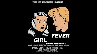 Video GIRL Fever - Hindi Short Film | True Way Multimedia | download MP3, 3GP, MP4, WEBM, AVI, FLV Januari 2018